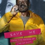 Save Me 1ª Temporada Completa Torrent (2019) Dual Áudio / Dublado WEB-DL 720p – Download