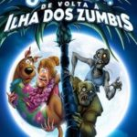 Scooby-Doo! De Volta à Ilha dos Zumbis Torrent (2019) Dual Áudio 5.1 / Dublado BluRay 720p | 1080p – Download