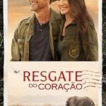 Resgate do Coração Torrent (2019) Dublado / Legendado WEB-DL 720p | 1080p – Download