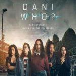 Dani Who? 1ª Temporada Torrent (2019) Dublado WEB-DL 720p – Download