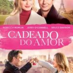 Cadeado do Amor Torrent (2019) Dual Áudio WEB-DL 1080p FULL HD – Download