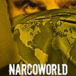 NarcoWorld: Histórias do Tráfico 1ª Temporada Completa Torrent (2019) Dual Áudio WEB-DL 1080p – Download