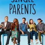 Single Parents 2ª Temporada Torrent (2019) Dual Áudio / Legendado WEB-DL 720p | 1080p – Download