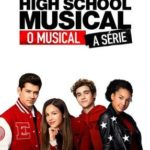 High School Musical: O Musical – A Série 1ª Temporada Torrent (2019) Dual Áudio / Legendado WEB-DL 720p – Download