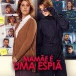 Mamãe é Uma Espiã Torrent (2019) Dual Áudio BluRay 1080p FULL HD Download