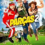 Os Parças 2 Torrent (2020) Nacional WEB-DL 720p FULL – Download