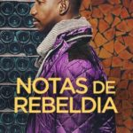 Notas de Rebeldia Torrent (2020) Dual Áudio 5.1 WEB-DL 720p | 1080p – Download