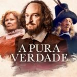 A Pura Verdade Torrent (2020) Dual Áudio / Dublado BluRay 1080p FULL HD – Download