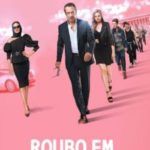 Roubo em Monte Carlo Torrent (2020) Dual Áudio 5.1 / Dublado WEB-DL 1080p – Download