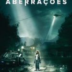 Aberrações Torrent (2020) Dual Áudio / Dublado BluRay 720p | 1080p – Download