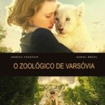 O Zoológico de Varsóvia (2017) Dual Áudio 5.1 / Dublado BluRay 720p | 1080p – Torrent Download