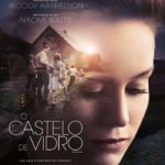 O Castelo de Vidro (2017) Dual Áudio 5.1 / Dublado BluRay 720p | 1080p – Torrent Download