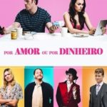 Por Amor ou Por Dinheiro Torrent (2019) Dual Áudio / Dublado WEB-DL 720p | 1080p – Download
