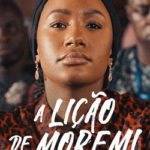 A Lição de Moremi Torrent (2020) Dual Áudio 5.1 / Dublado WEB-DL 1080p – Download