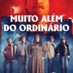 Muito Além do Ordinário Torrent (2020) Dual Áudio 5.1 / Dublado BluRay 720p | 1080p – Download