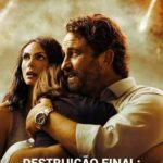Destruição Final: O Último Refúgio Torrent (2020) Dublado WEB-DL 1080p – Download