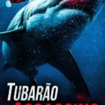 Tubarão Assassino Torrent (2020) Dual Áudio / Dublado WEB-DL 1080p FULL HD – Download