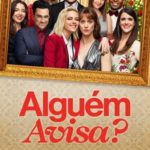 Alguém Avisa? Torrent (2020) Dual Áudio / Dublado WEB-DL 1080p FULL HD – Download