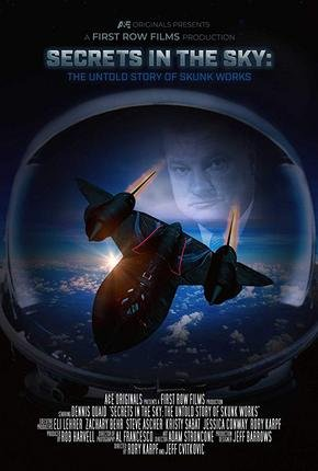 Baixar Torrent Secrets in the Sky: The Untold Story of Skunk Works Torrent (2019) Legendado WEBRip 720p | 1080p – Download Download Grátis