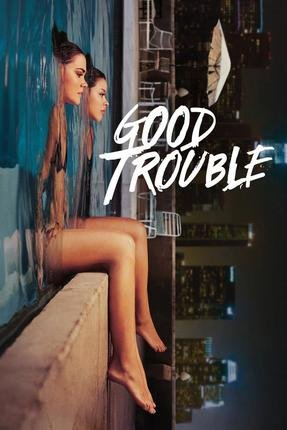Baixar Torrent Good Trouble 2ª Temporada Torrent (2019) Dual Áudio / Legendado WEB-DL 720p | 1080p – Download Download Grátis