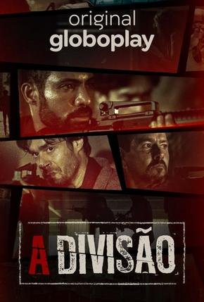 Baixar Torrent A Divisão 1ª Temporada Completa Torrent (2019) Nacional WEB-DL 720p – Download Download Grátis