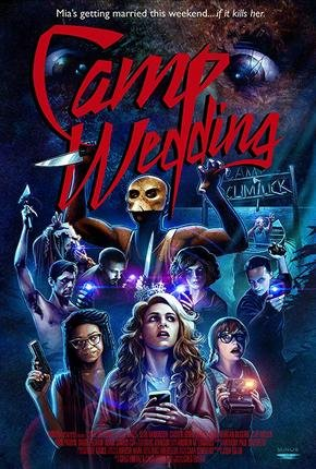 Baixar Torrent Camp Wedding Torrent (2019) Dublado / Legendado WEB-DL 720p | 1080p – Download Download Grátis