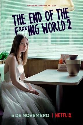 Baixar Torrent The End of the F***ing World – 2ª Temporada Completa Torrent (2019) Dublado / Dual Áudio 5.1 BluRay 720p | 1080p – Download Download Grátis