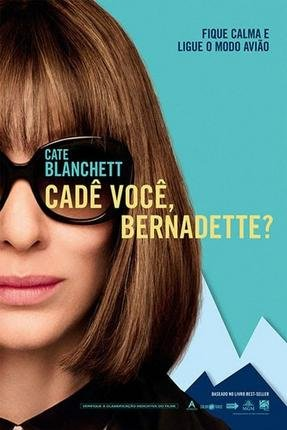Baixar Torrent Cadê Você, Bernadette? Torrent (2019) BluRay 720p – 1080p Legendado Download Download Grátis