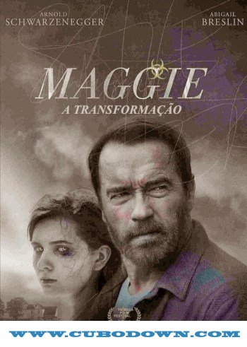 Baixar Torrent Maggie: A Transformação Download Torrent (2016) Bluray-Rip 720p e 1080p Dual Áudio Download Grátis