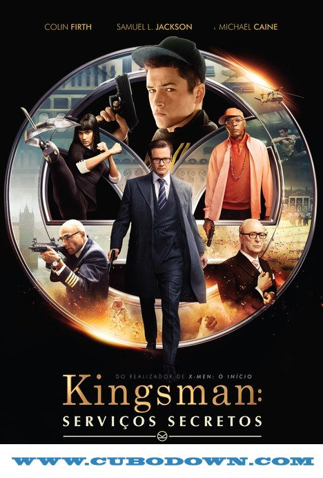Baixar Torrent Kingsman Serviço Secreto (2015) BluRay 720p – 1080p Dual Áudio Torrent Download Download Grátis