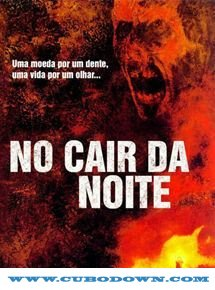 Baixar Torrent No Cair da Noite (2003) Torrent Dublado DVDRip Download Download Grátis