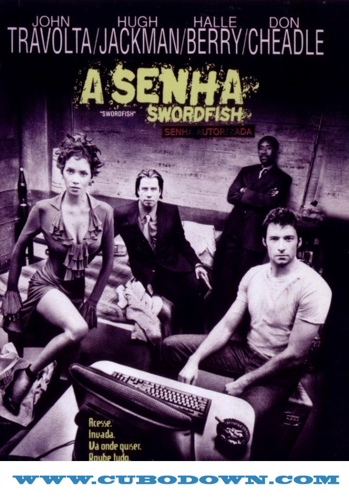 Baixar Torrent A Senha – Swordfish – BluRay 1080p Dublado – Torrent Download (2001) Download Grátis