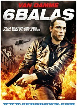 Baixar Torrent 6 Balas – Torrent Download – BluRay Rip 720p Dual Áudio (2013) Download Grátis