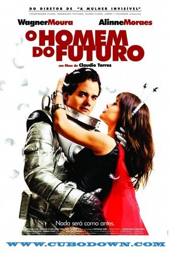 Baixar Torrent O Homem Do Futuro Torrent (2011) Nacional BluRay 720p Torrent Download Download Grátis