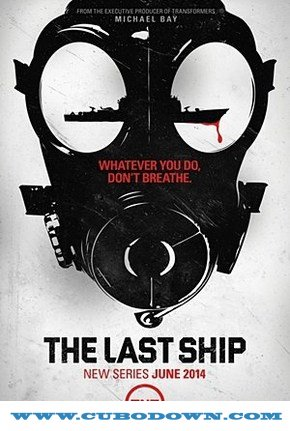 Baixar Torrent The Last Ship 1ª Temporada (2014) 720p Dual Áudio Dublado Torrent Download Download Grátis