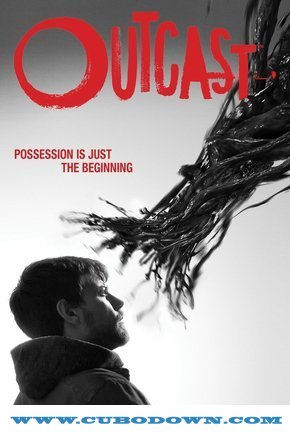 Baixar Torrent Outcast 1ª Temporada Completa – WEB-DL 720p – 1080p Dual Áudio Torrent Download (2016) Download Grátis