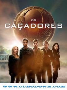 Baixar Torrent Os Caçadores Torrent – BluRay 720p e 1080p Dual Áudio 5.1 Download (2016) Download Grátis
