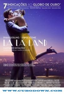 Baixar Torrent La La Land: Cantando Estações (2016) BluRay 720p e 1080p Legendado – Download Torrent Download Grátis