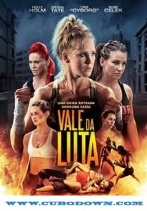 Baixar Torrent Vale da Luta 2017 Torrent Download – BluRay 720p e 1080p Dual Áudio Download Grátis