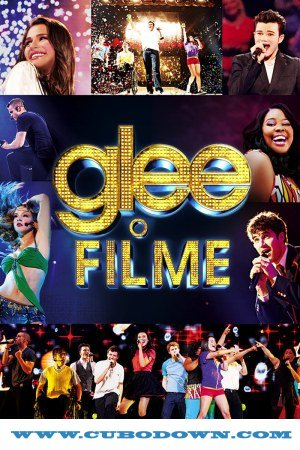 Baixar Torrent Glee – O Filme 3D (2011) BDRip 720p Dublado Torrent Download Download Grátis