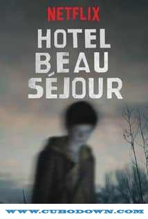 Baixar Torrent Hotel Beau Séjour 1ª Temporada (2017) Legendado – Torrent Download Download Grátis