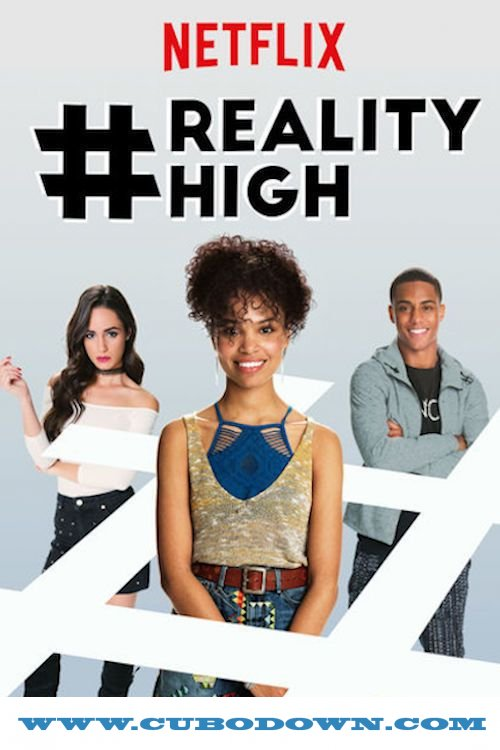 Baixar Torrent #Realityhigh (2017) Dual Áudio 5.1 / Dublado WEB-DL 720p | 1080p – Torrent Download Download Grátis