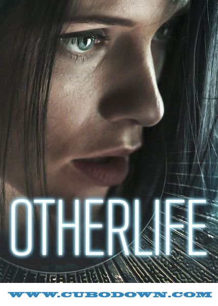 Baixar Torrent OtherLife (2017) Legendado 5.1 WEBRip 720p – Torrent Download Download Grátis