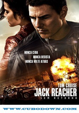 Baixar Torrent Jack Reacher: Sem Retorno (2017) Dual Áudio / Dublado BluRay 720p | 1080p – Torrent Download Download Grátis