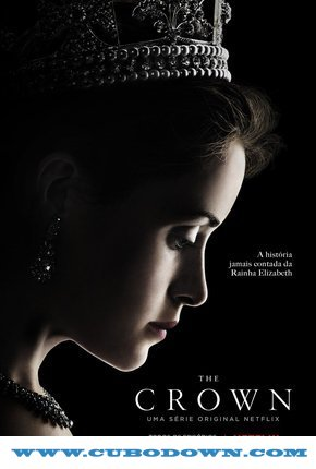 Baixar Torrent The Crown 1° Temporada Completa (2016) Dual Áudio WEBRip 720p – Download Torrent Download Grátis