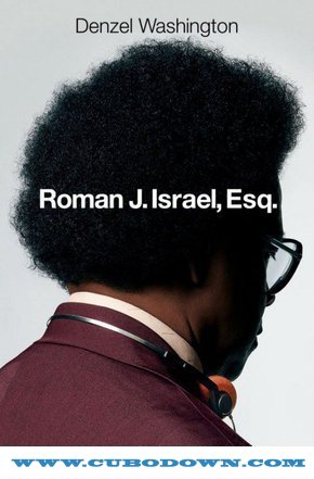 Baixar Torrent Roman J. Israel, Esq. (2018) Dual Áudio / Dublado BluRay 720p | 1080p – Torrent Download Download Grátis
