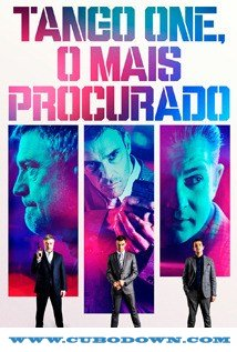 Baixar Torrent Tango One, O Mais Procurado (2018) Legendado 5.1 WEB-DL 720p – Torrent Download Download Grátis