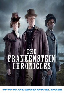 Baixar Torrent As Crônicas de Frankenstein 1ª Temporada Completa Torrent (2016) Dual Áudio BluRay 720p – Download Download Grátis