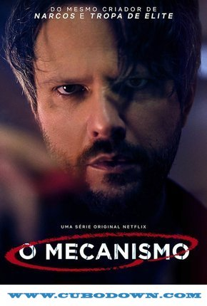 Baixar Torrent O Mecanismo 1ª Temporada Completa (2018) Nacional WEB-DL 720p | 1080p – Torrent Download Download Grátis