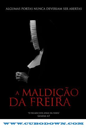 Baixar Torrent A Maldição da Freira Torrent (2018) Legendado WEB-DL 720p | 1080p – Download Download Grátis